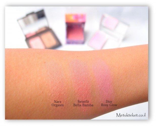 Pink Blush,Dior Rosy Glow ,Benefit Bella Bamba ,Nars Orgasm, סומק ורוד, אורגזם, בלה במבה, סומק של דיור